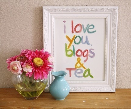 i love you,blog and tea